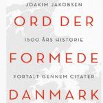 Danimarka'yı şekillendiren sözler