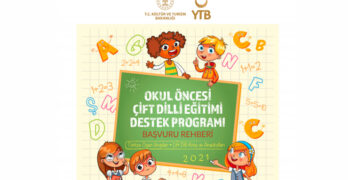 Okul Öncesi Çift Dilli Eğitimi Destek Programı için başvurular başladı