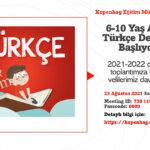 6-10 yaş arası Türkçe dersleri için ilk toplantı bu akşam saat 18'de